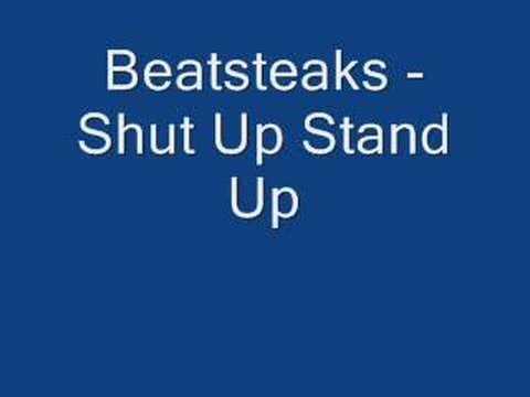 Beatsteaks - Shut Up Stand Up