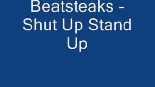 Watch Beatsteaks Shut Up Stand Up video