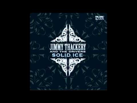Jimmy Thackery - Hobart's Blues