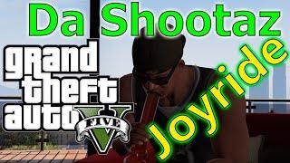 GTA 5 Short Film - Joyride by Da Shootaz
