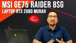 "Laptop 17"" RTX 2080 Murah? Review MSI GE75 Raider 8SG - Indonesia"