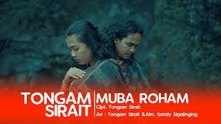 TONGAM SIRAIT - MUBA ROHAM (Official Music Video)