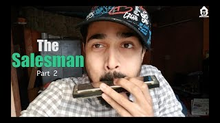 BB Ki Vines- | The Salesman- Part 2 |
