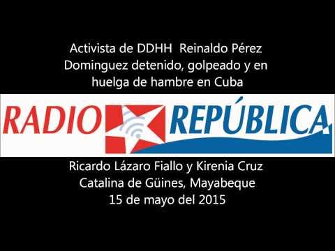 Detenido, golpeado y en huelga de hambre  activista de DDHH en Cuba