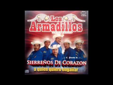 Los Armadillos De La Sierra - La Luz De Tus Ojos 2012