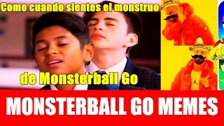 MONSTERBALL GO Los Mejores Memes ft. @ixpanea