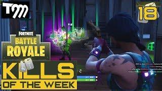 Fortnite: Battle Royale - KILLS OF THE WEEK #18