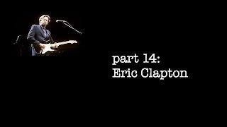 Racism & Music part 14:  Eric Clapton