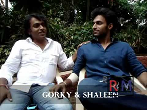 Shaleen-Gorky-Actor Director  Story Part 2