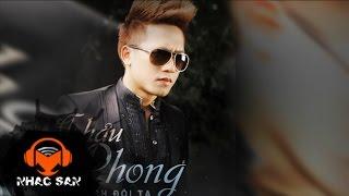 Anh Thích Em Như Xưa Remix | Châu Khải Phong