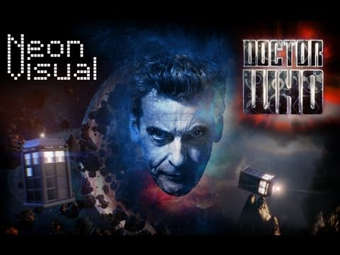 Doctor Who Intro Feat. Peter Capaldi 2014 Title Sequence - Neonvisual - Loan Me Your Eyes! video