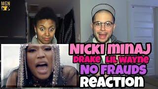 Nicki Minaj, Drake, Lil Wayne - No Frauds Reaction