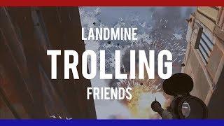RUSTㆍFunny LANDMINE TROLLING on Friends