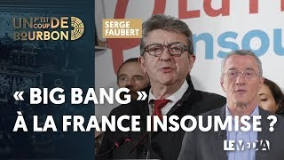 « BIG BANG » À LA FRANCE INSOUMISE ? | LA DÉMISSION DE LAURENT WAUQUIEZ