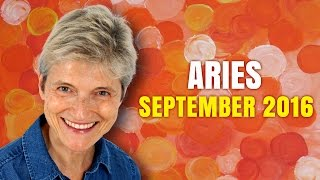 ARIES SEPTEMBER 2016 HOROSCOPE | New Opportunities Abound!