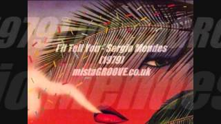 I 39 Ll Tell You Sergio Mendes 1979