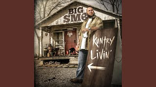 Big Smo I'm So Kuntry