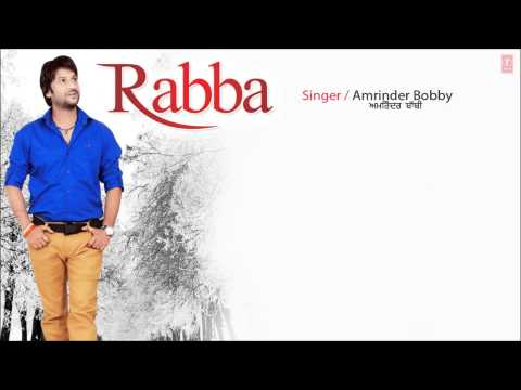 Amrinder Bobby Lak Hila Ke Full Song (Audio) Rabba | New Punjabi...