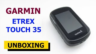Garmin eTrex Touch 35 Unboxing HD