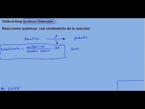 Reacciones químicas  con rendimiento de la reacción 00 explicación