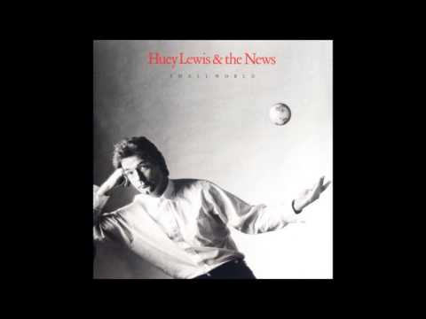 Huey Lewis The News - Small World (Part One)