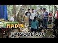 Fahrul Pingsan! - Nadin Episode 170 Part 2
