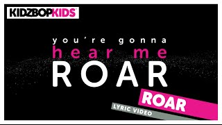 KIDZ BOP Kids – Roar (Official Lyric Video) [KIDZ BOP Greatest Hits!] #ReadAlong