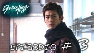 Dream High: episodio 3 - Canale ufficiale!