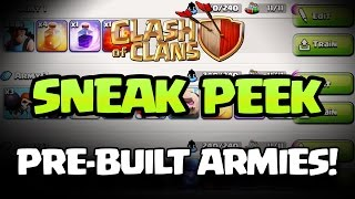 Clash of Clans SNEAK PEEKS #2: PRE-BUILT ARMIES!!!