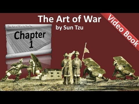 The Art of War by Sun Tzu - Chapter 01