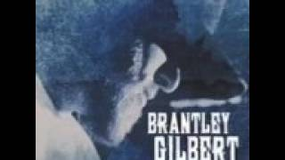 Brantley Gilbert The Ones That Like Me