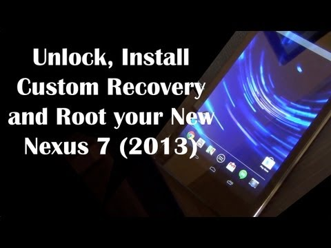 Unlock and Root the New Nexus 7 2013 (2nd generation)