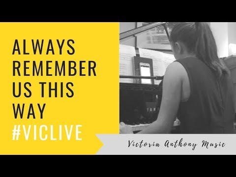 Lady Gaga - Always Remember Us This Way (A Star Is Born) Live Cover by Victoria Anthony