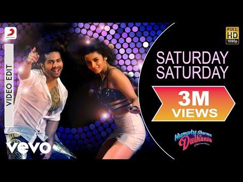 Saturday Saturday - Humpty Sharma Ki Dulhania   Varun, Alia video