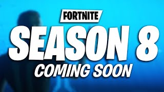 Fortnite Season 8 Leaks & Rumors #4 (Fortnite Season 7 News & Rumors)