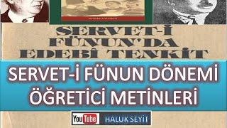 SERVET-İ FÜNUN DÖNEMİ ÖĞRETİCİ METİNLERİ