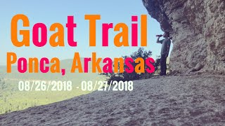 Center Point To Buffalo River Trail (Goat Trail) - Ponca Arkansas 08/26/18 - 08/27/18
