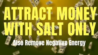 How to attract money with using salt | remove negative energy and attract wealth
