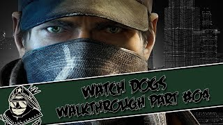 Watch Dogs Walkthrough - Part #04 - [PS4/PS3/X360/PC/XONE]