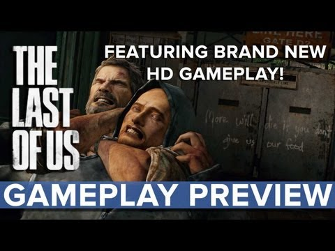 The Last of Us - Gameplay Preview - Eurogamer