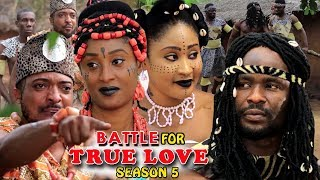 Battle Of True Love Season 5 - (New Movie) 2018 Latest Nigerian Nollywood Movie Full HD | 1080p