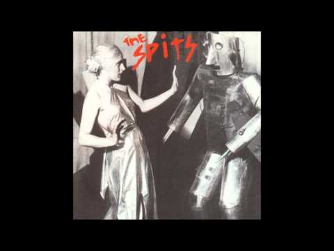 The Spits - She dont care