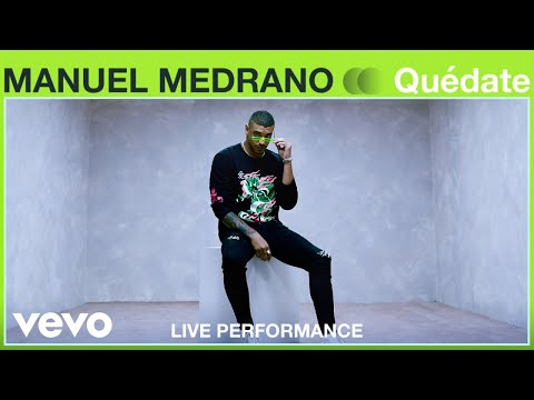 Manuel Medrano - Quédate (Live Performance) | Vevo