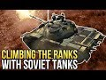 Climbing the ranks with SOVIET TANKS / War Thunder