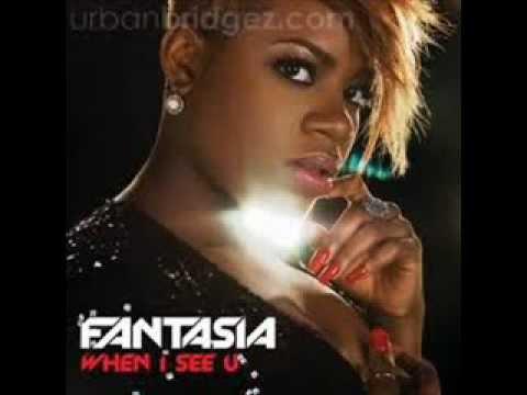 Fantasia When I See You