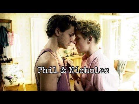 Phil & Nicholas || I'm missing half of me when we're apart