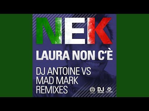 Laura Non C'è (DJ Antoine vs Mad Mark Radio Edit)