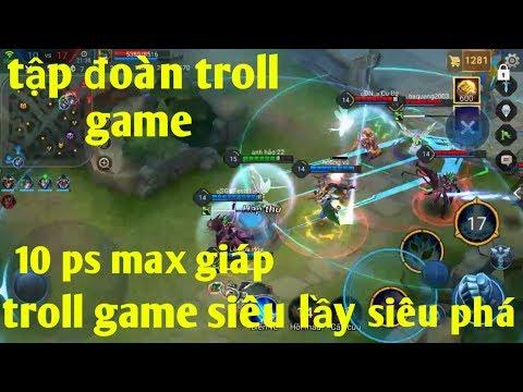 Liên Quân Mobile _ Khi Cả Tập Đoàn Đi Troll Sẽ Ra Sao : Troll Game Lầy Lội Nhất Năm
