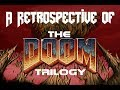 A Retrospective of The Doom Trilogy - 25th Anniversary