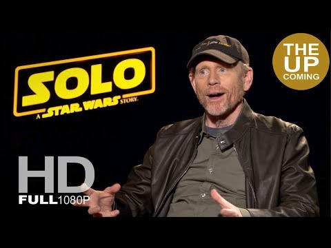 Ron Howard Ultimate Solo: A Star Wars Story Interview
